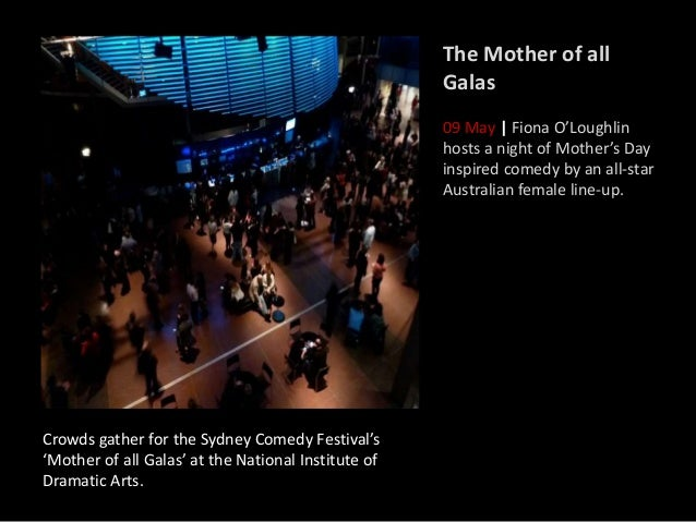 Crowds gather for the Sydney Comedy Festival's 'Mother of all Galas' at the National Institute of Dramatic Arts. The Mothe...