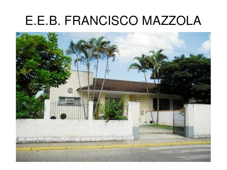 E.E.B.FRANCISCOMAZZOLA
