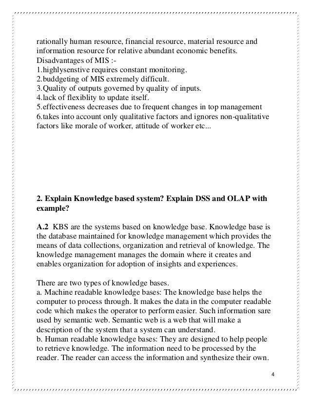 explain knowledge based system explain dss and olap with example A particular example are identified next, data knowledge-based decision support systems (dss) provide important information to analyze the authors describe three available methodologies: traditional costing system, activity-based costing system and time-driven activity-based costing, recommending the last 2.