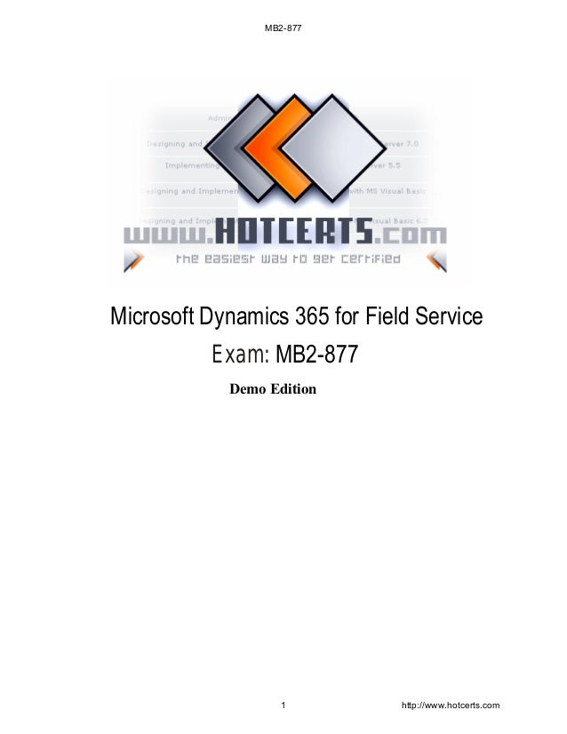 MB2-877 Microsoft Dynamics 365 for Field Service Exam