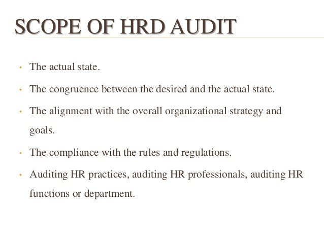 importance of hr audit What are the objectives of hr audit what is meant by hrd score card write  short note on role of hr auditors 10 how will you prepare the report.