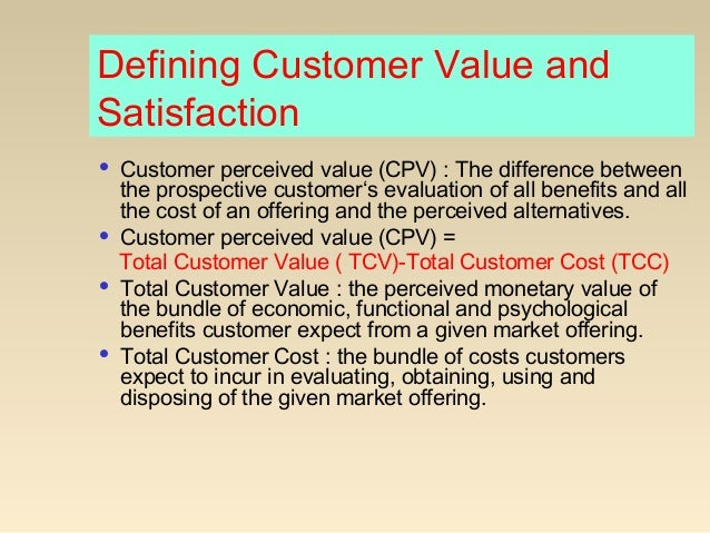 customer value and satisfaction notes