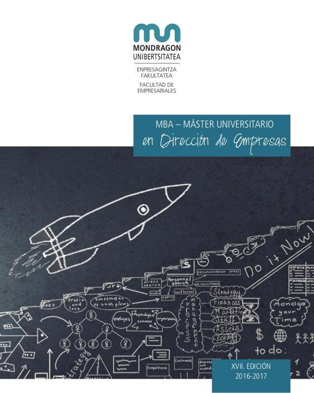 XVII. EDICIÓN 2016-2017 en Dirección de Empresas MBA – MÁSTER UNIVERSITARIO