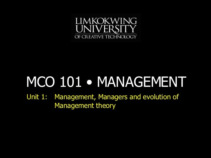 Unit 1: Management, Managers and evolution of Management theory