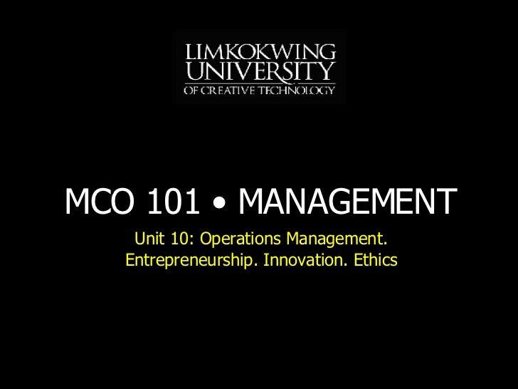 Unit 10:  Operations Management. Entrepreneurship. Innovation. Ethics