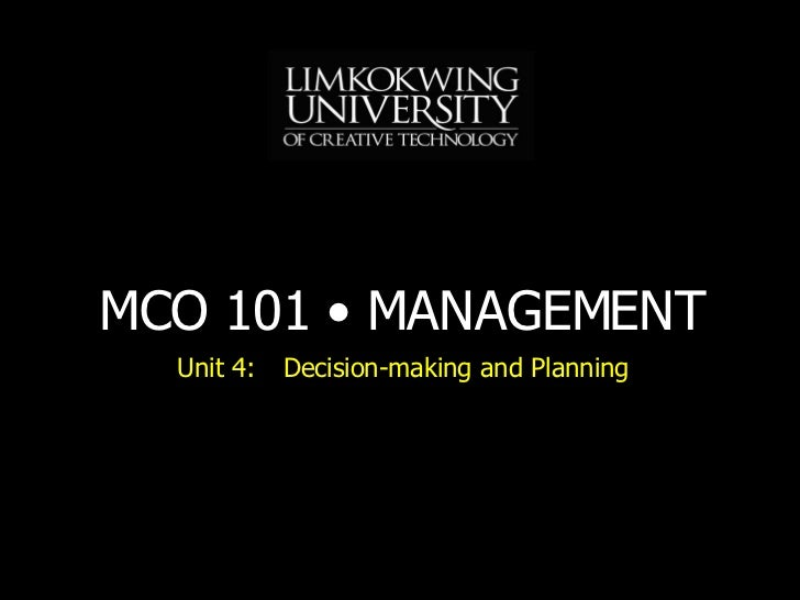 Unit 4: Decision-making and Planning