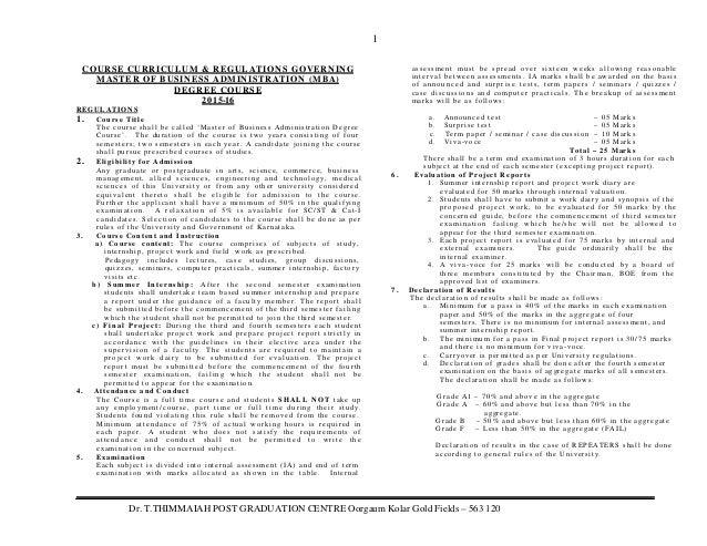 1 Dr. T.THIMMAIAH POST GRADUATION CENTRE Oorgaum Kolar Gold Fields – 563 120 COURSE CURRICULUM & REGULATIONS GOVERNING MAS...