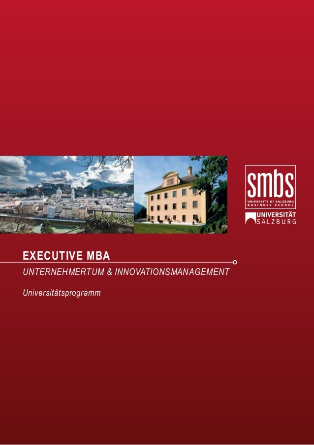 EXECUTIVE MBA UNTERNEHMERTUM & INNOVATIONSMANAGEMENT Universitätsprogramm