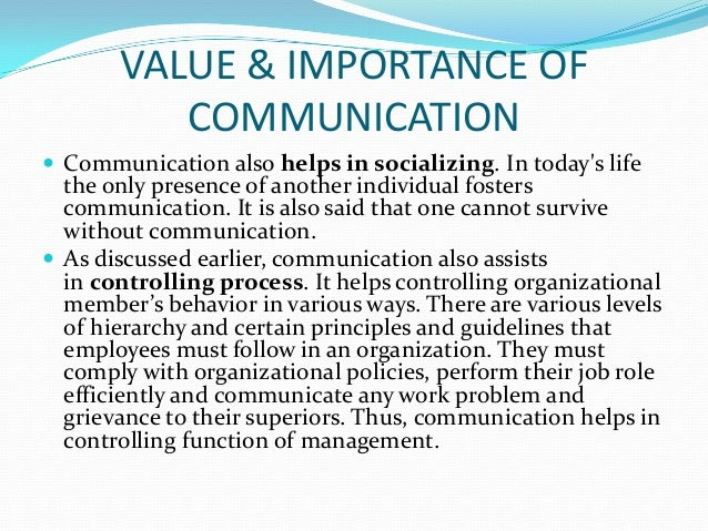 value of communication skills in the Thus, it can be said that effective communication is the building block of an  organization some of the benefits of effective communication skills.