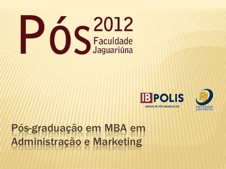 Pós-graduação em MBA emAdministração e Marketing