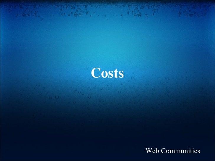 Costs Web Communities