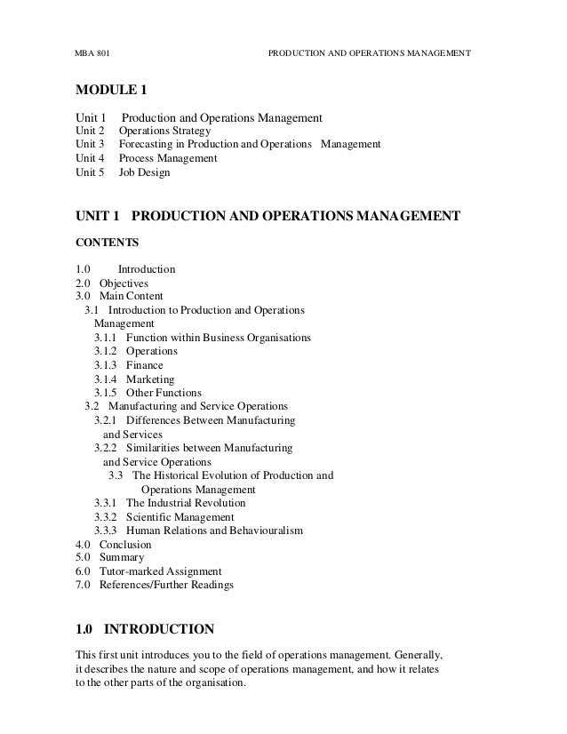 1 briefly describe the term operations management Briefly describe the process diagrammed above 3 proc 5820, operations management class project assignment no 3 1 relate the following resources to your firm in terms of their level of importance.