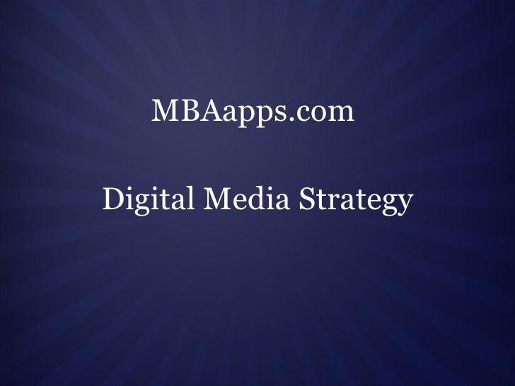 MBAapps.com Digital Media Strategy