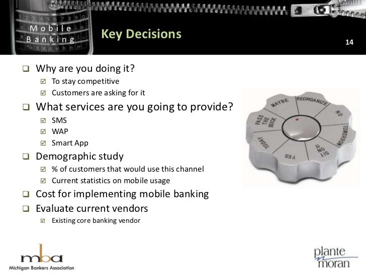 Key Decisions<br />14<br />Why are you doing it?<br />To stay competitive<br />Customers are asking for it<br />What servi...