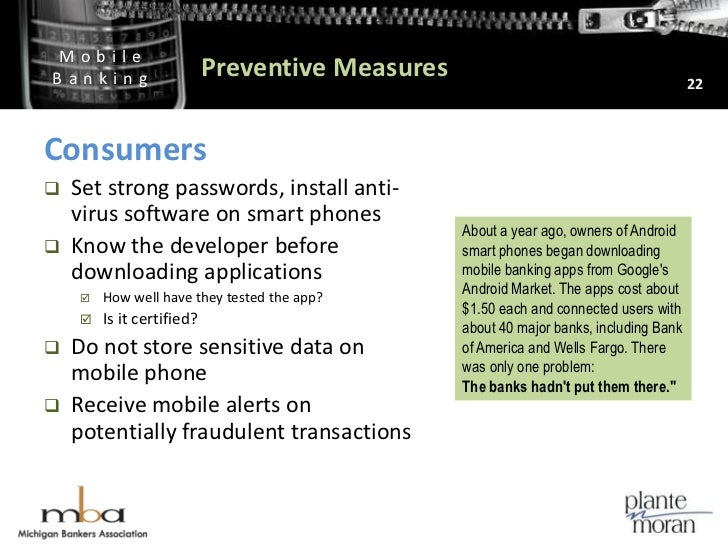 Preventive Measures<br />22<br />Consumers<br />Set strong passwords, install anti-virus software on smart phones<br />Kno...