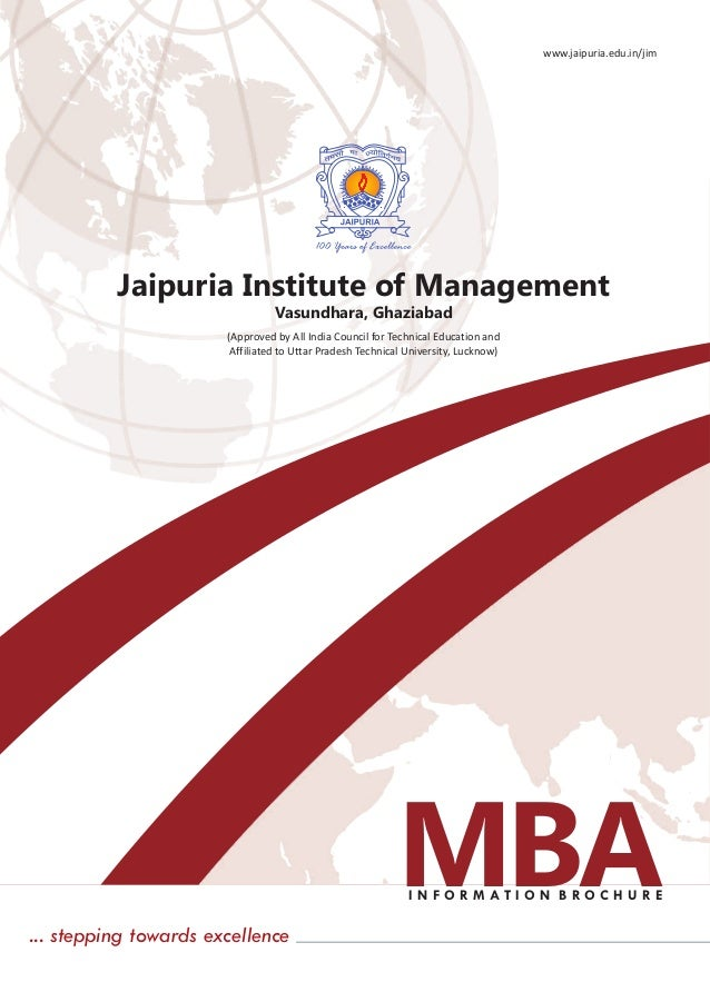 I N F O R M A T I O N B R O C H U R E Jaipuria Institute of Management (Approved by All India Council for Technical Educat...