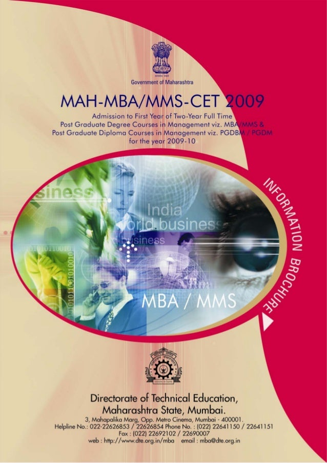 MAH-MBA/MMS-CET 2009 Management Education The Management programmes help aspiring managers to become effective decision ma...