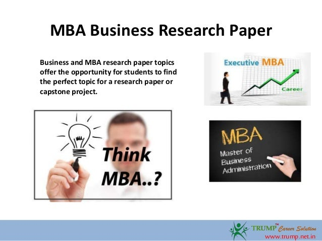 mba business research paper topics  2 mba business research paper