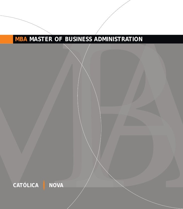 MBA MASTER OF BUSINESS ADMINISTRATION     CATÓLICA   NOVA