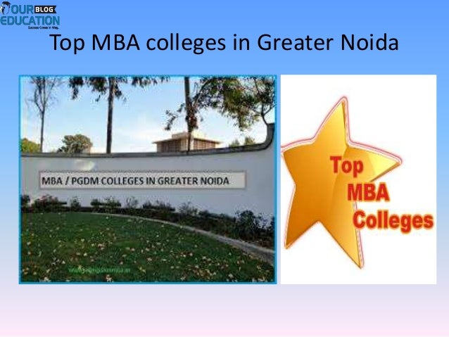 Top MBA colleges in Greater Noida