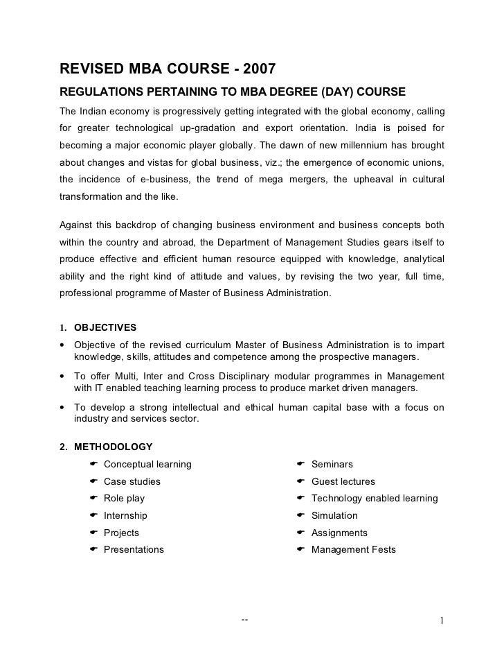 REVISED MBA COURSE - 2007REGULATIONS PERTAINING TO MBA DEGREE (DAY) COURSEThe Indian economy is progressively getting inte...