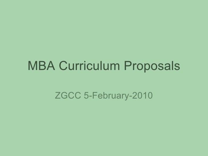 MBA Curriculum Proposals ZGCC 5-February-2010