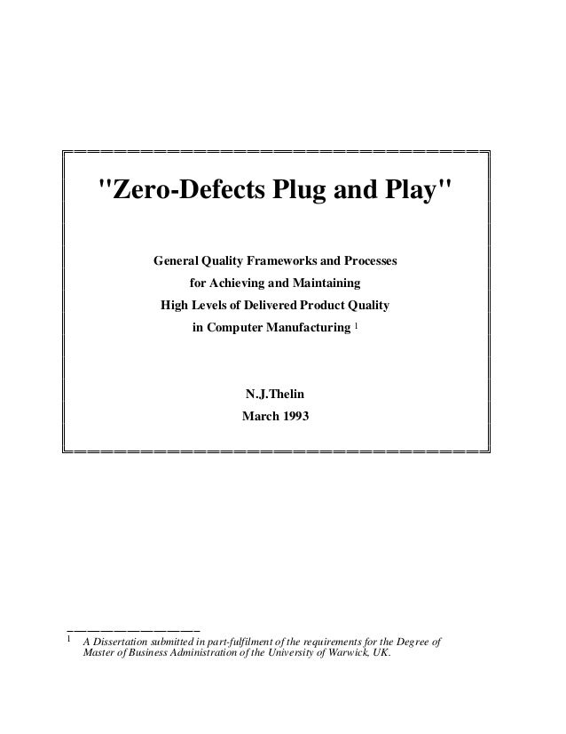 """Zero-Defects Plug and Play"" General Quality Frameworks and Processes for Achieving and Maintaining High Levels of Deliver..."
