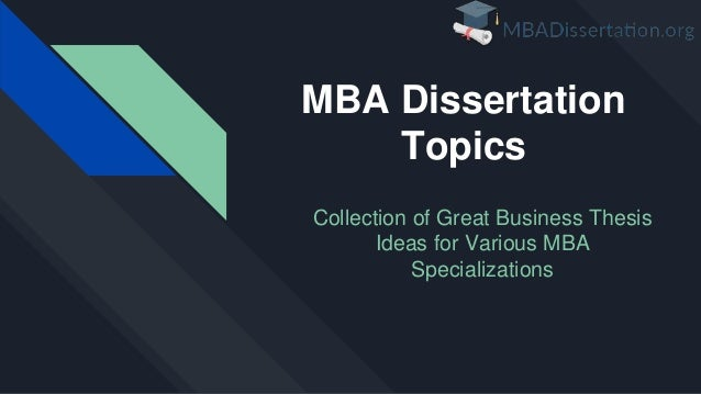 Professional mba thesis ideas chicago manual style essay writing