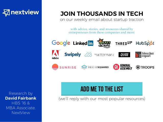 JOIN THOUSANDS IN TECH on our weekly email about startup traction with advice, stories, and resources shared by entreprene...