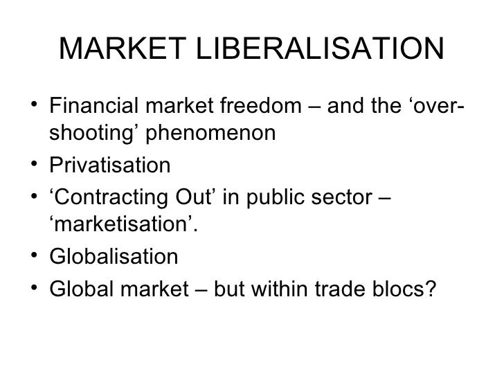 economic liberalisation in zambia Economic liberalization (or economic liberalisation) is the lessening of government regulations and restrictions in an economy in exchange for greater participation by private entities the doctrine is associated with classical liberalism.