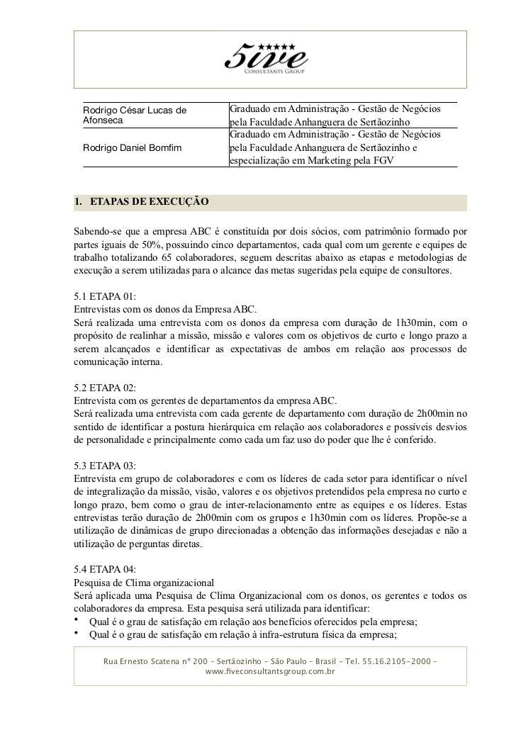 Rodrigo César Lucas de               Graduado em Administração - Gestão de Negócios   Afonseca                            ...