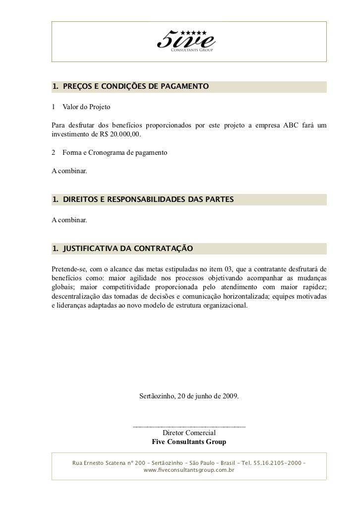 1. PREÇOS E CONDIÇÕES DE PAGAMENTO  1   Valor do Projeto  Para desfrutar dos benefícios proporcionados por este projeto a ...