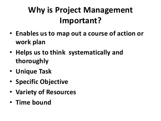 why is it important for organizations to use project management to accomplish tasks Start studying project management learn  one of the most important project documents created during  interfaces to other systems and organizations project.