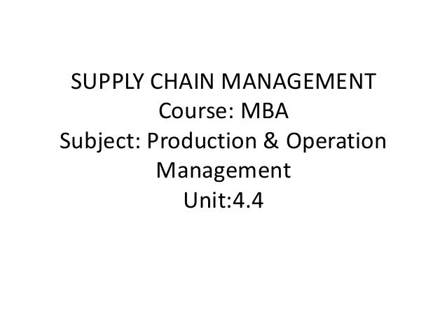 supply chain management course mba subject production operation management