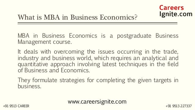 MBA in Business Economics Courses, Colleges, Eligibility Slide 2