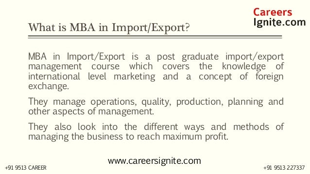 MBA in Import / Export Courses, Colleges, Eligibility Slide 2
