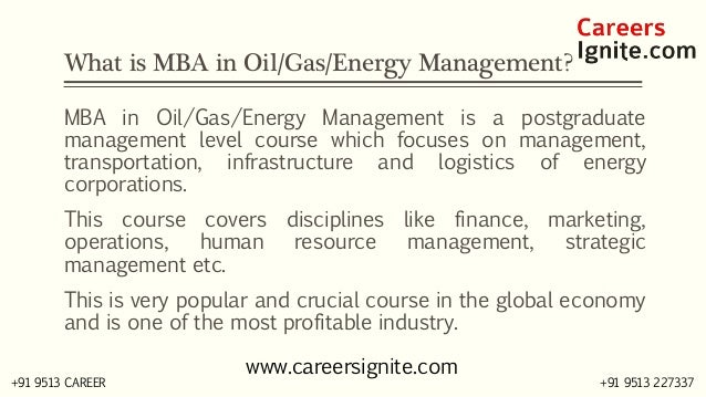 MBA in Oil / Gas / Energy Management Courses, Colleges, Eligibility Slide 2