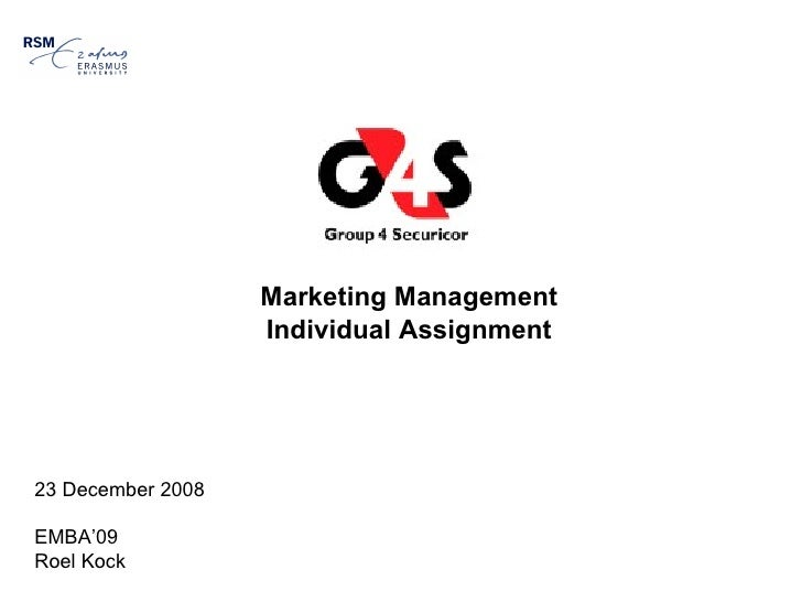Marketing Management Individual Assignment 23 December 2008 EMBA'09 Roel Kock