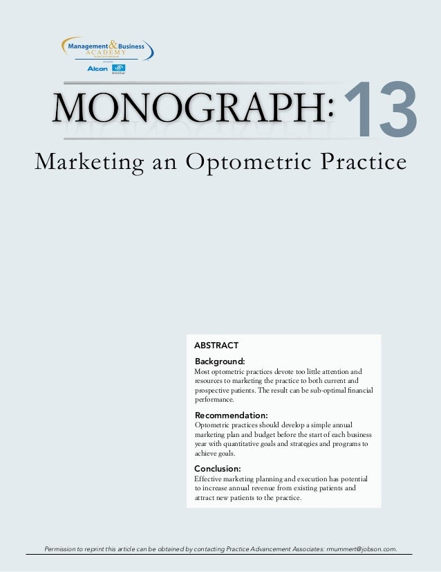 TM Marketing an Optometric Practice ABSTRACT Background: Most optometric practices devote too little attention and resourc...
