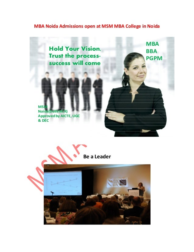 MBA Noida Admissions open at MSM MBA College in Noida                                               MBA      Hold Your Vis...