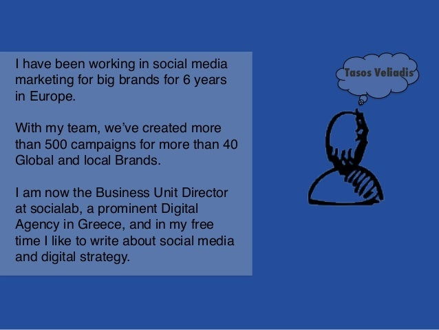 I have been working in social media marketing for big brands for 6 years in Europe. ! ! With my team, we've created more t...