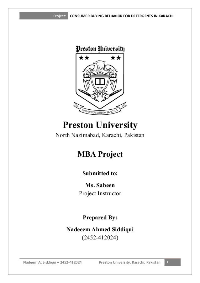 Project:     CONSUMER  BUYING  BEHAVIOR  FOR  DETERGENTS  IN  KARACHI   Nadeem  A.  Siddiqui  –  ...