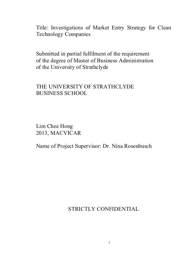 Title: Investigations of Market Entry Strategy for CleanTechnology CompaniesSubmitted in partial fulfilment of the require...