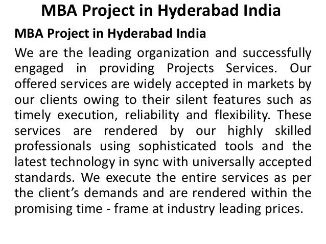 MBA Project in Hyderabad India MBA Project in Hyderabad India We are the leading organization and successfully engaged in ...