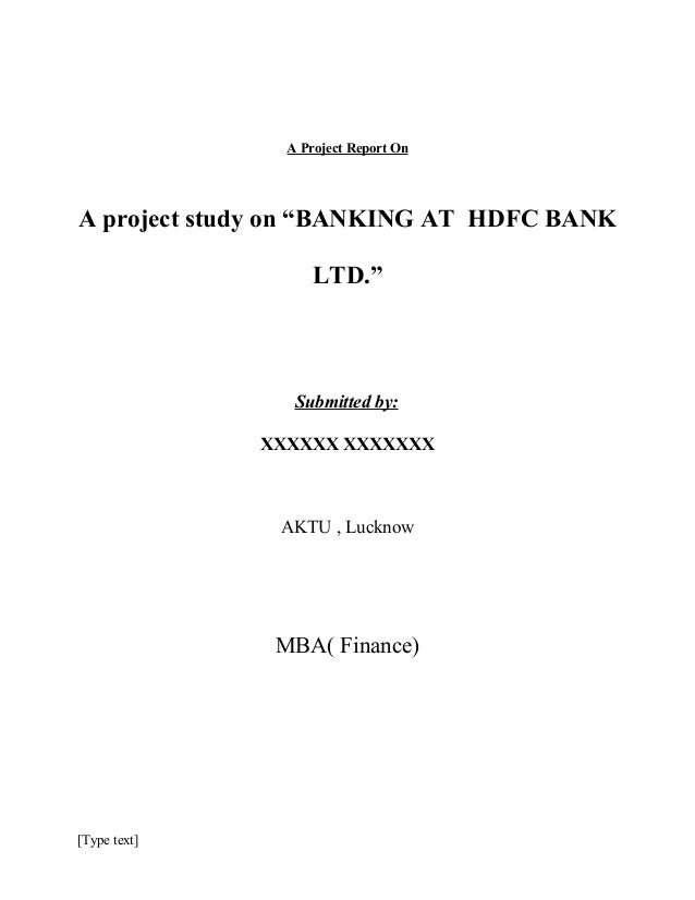 project report on selection and recrueitment in hdfc bank Project report on human resource management in banking sector ―state bank of india‖ [submitted in partial fulfilment] [mba second semester - january to may 2013] as a part of the curriculum of master of business administration [mba] from bhai parmanand institute of business studies, delhi.