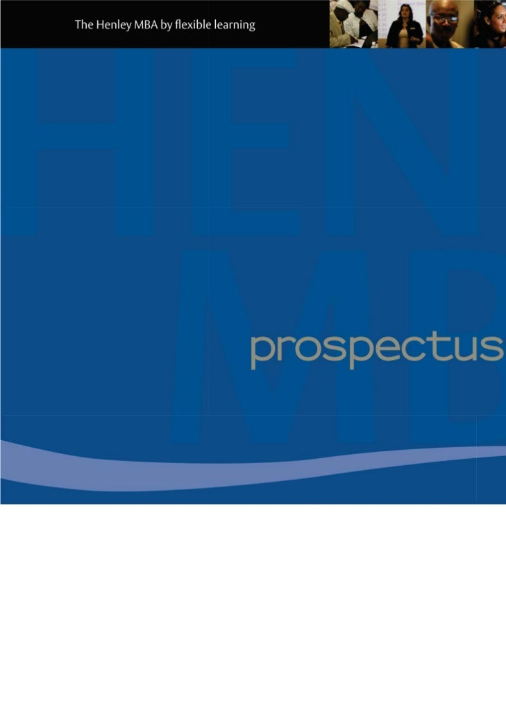 prospectus           2       The Henley MBA by flexible learning       Key Facts 1                                        ...