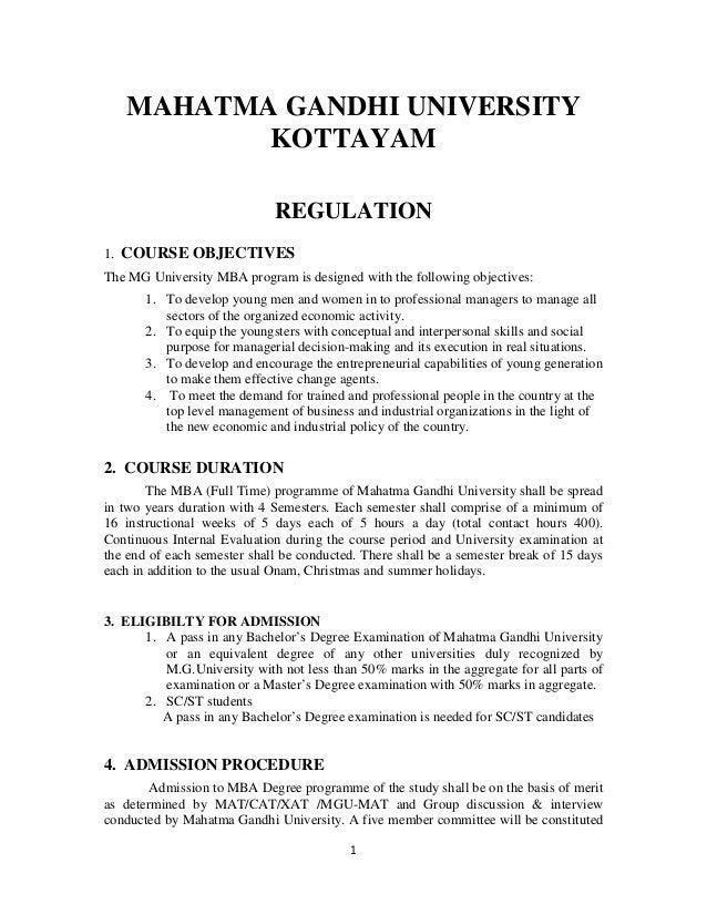 MAHATMA GANDHI UNIVERSITY          KOTTAYAM                             REGULATION1. COURSE OBJECTIVESThe MG University MB...