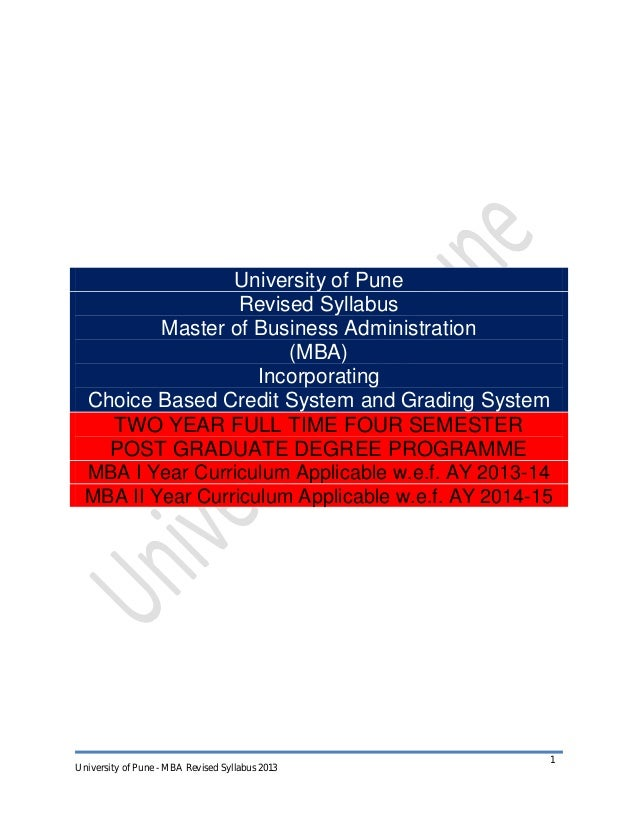 University of Pune Revised Syllabus Master of Business Administration (MBA) Incorporating Choice Based Credit System and G...
