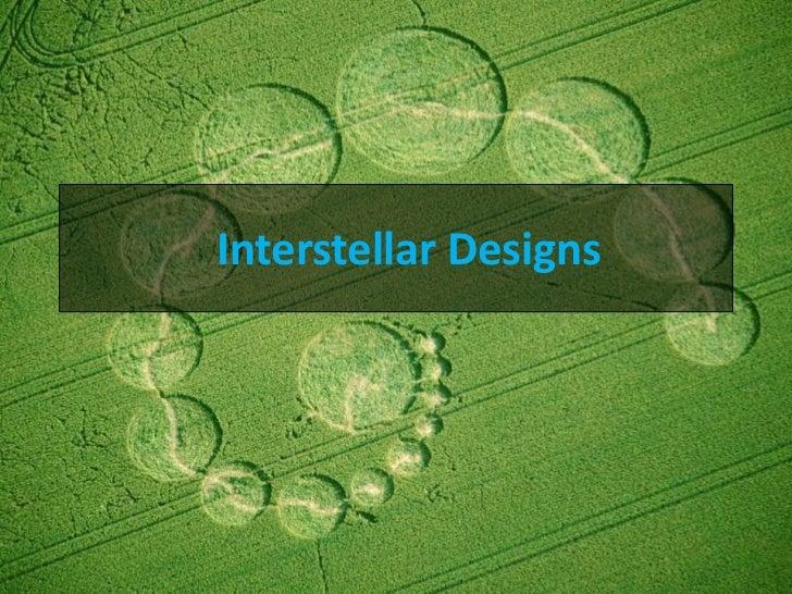 Interstellar Designs<br />