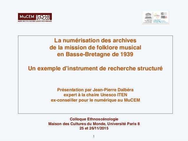 La numérisation des archives de la mission de folklore musical en Basse-Bretagne de 1939 Un exemple d'instrument de recher...